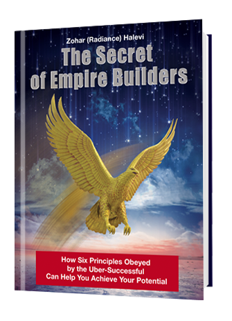 The Secret of Empire Builders by Zohar Halevi